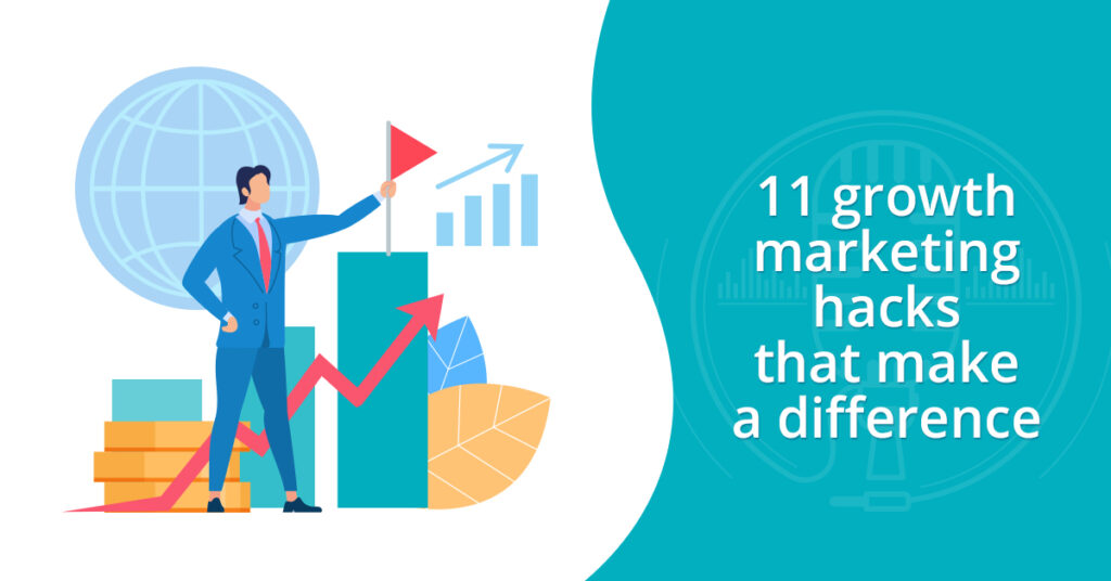 11 growth marketing hacks that make a difference for local businesses